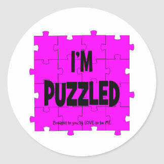 I'M PUZZLED - LOVE TO BE ME CLASSIC ROUND STICKER