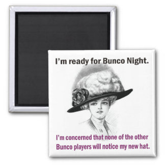 i'm ready for Bunco night. Square Magnet