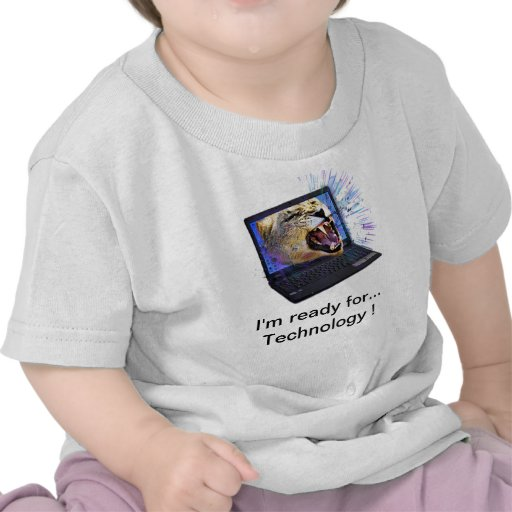 I'm ready for Technology T-shirt