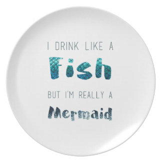 I'm Really A Mermaid, Funny Quote Plate