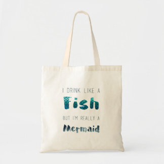 I'm Really A Mermaid, Funny Quote Tote Bag