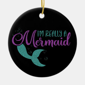 I'm really a Mermaid Purple Teal Glitter Texture Ceramic Ornament
