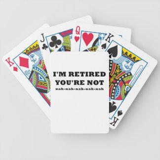Im Retired Youre Not Poker Deck