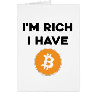 I'm rich - I have Bitcoin Card