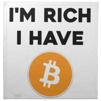 I'm rich - I have Bitcoin Napkin