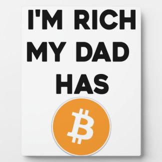 I'm Rich - My Dad has Bitcoin Plaque