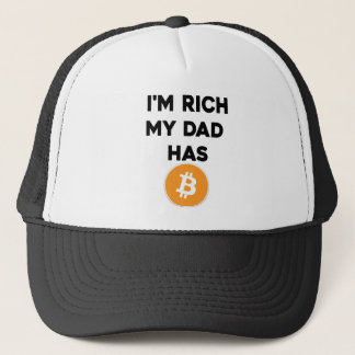 I'm Rich - My Dad has Bitcoin Trucker Hat