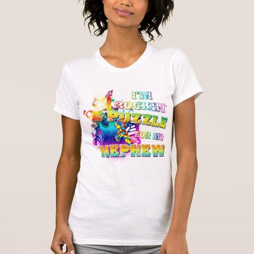 I'm Rockin' A Puzzle for my Nephew T-shirts