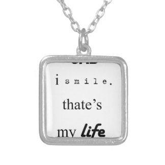 i'm sad but i smile. that's my life2 silver plated necklace