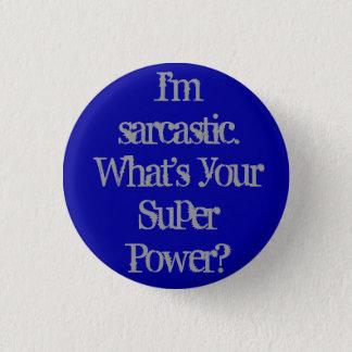 I'm Sarcastic Button