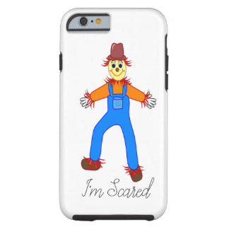 I'M SCARED  iPHONE 6 BARELY THERE Tough iPhone 6 Case