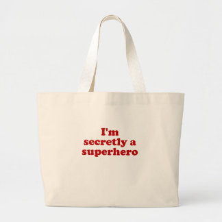 Im Secretly a Superhero Large Tote Bag