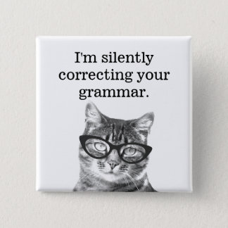 I'm silently correcting your grammar button