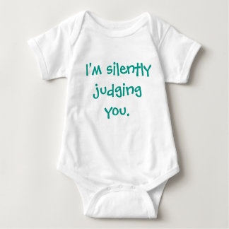 I'm Silently Judging You Funny Humor Baby Bodysuit