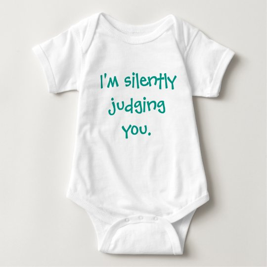 I'm Silently Judging You Funny Humour Baby Baby Bodysuit