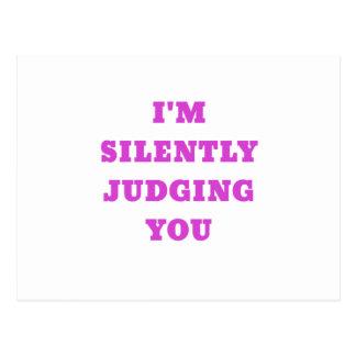 Im Silently Judging You Postcard