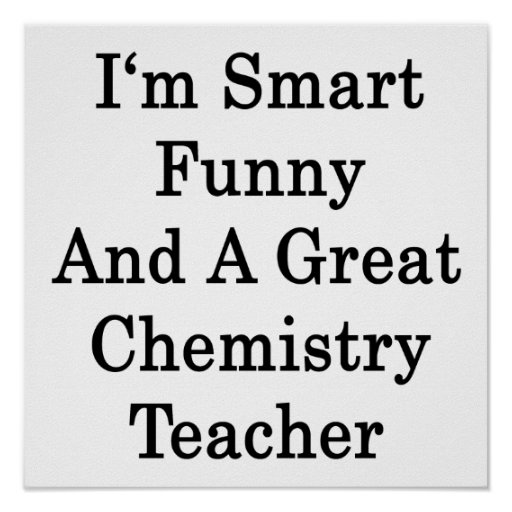 Cool And Smart Quotes About: Quotes For Chemistry Teachers. QuotesGram