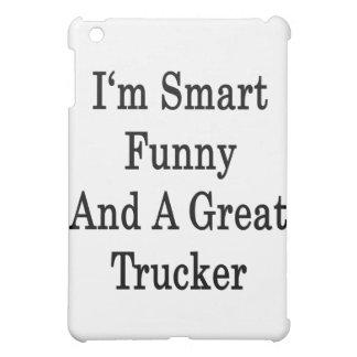I'm Smart Funny And A Great Trucker iPad Mini Cases