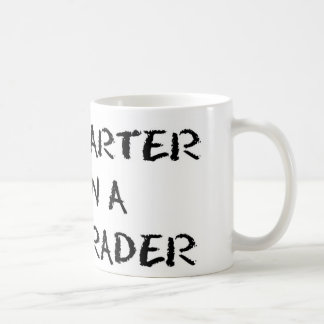 I'M SMARTER THAN A 5TH GRADER Mug