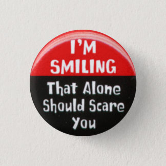 I'm Smiling 1 Inch Round Button