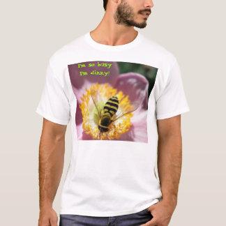 I'm so busy I'm dizzy! T-Shirt