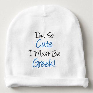 I'm So Cute I Must Be Greek Baby Hat Baby Beanie