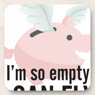 I'm So Empty Can Fly Pig Funny Coaster