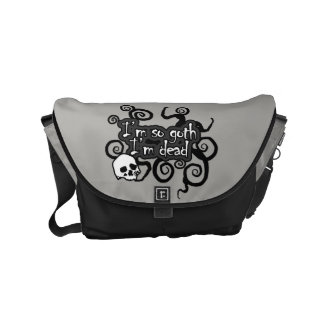 I'm So Goth I'm Dead Small Messenger Bag