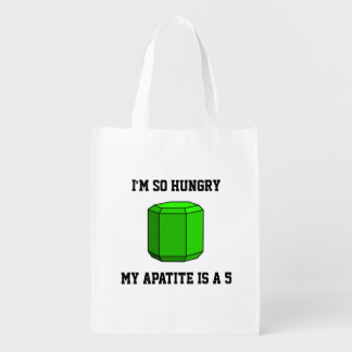 I'm So Hungry, My Apatite is a 5 (One-Sided) Reusable Grocery Bags