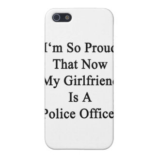 I'm So Proud That Now My Girlfriend Is A Police Of iPhone 5 Cover