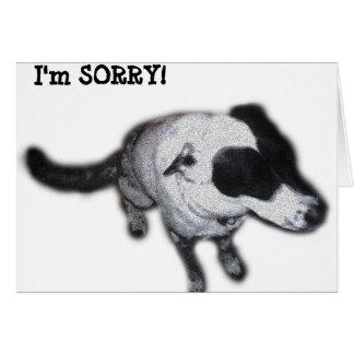 I'm SORRY! Card