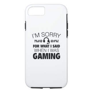 I'm Sorry For What I Said iPhone 7 Case
