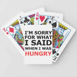 I'm Sorry For What I Said When I Was Hungry Bicycle Playing Cards