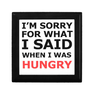 I'm Sorry For What I Said When I Was Hungry Gift Box