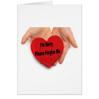 I'm Sorry Please Forgive Me Valentine Hands Card