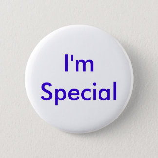 I'm Special 2 Inch Round Button