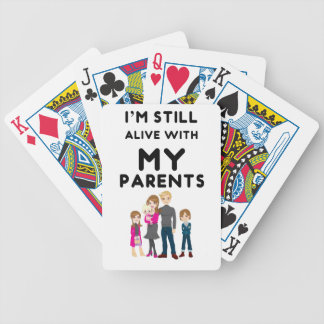 I'm Still Alive With My Parents Bicycle Playing Cards