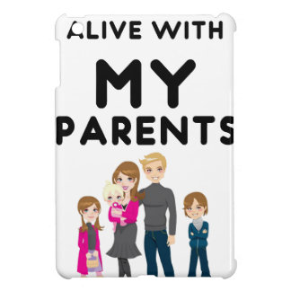 I'm Still Alive With My Parents Cover For The iPad Mini