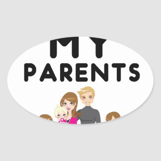 I'm Still Alive With My Parents Oval Sticker