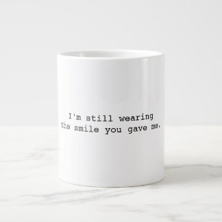 I'm Still Wearing a Smile Mug