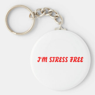 I'M STRESS FREE KEYCHAIN