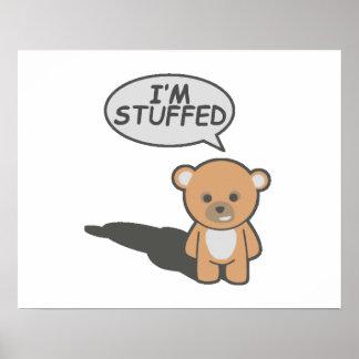 I'm Stuffed Teddy Bear Poster