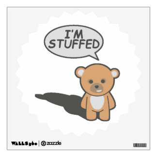 I'm Stuffed Teddy Bear Wall Sticker