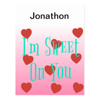 I'm Sweet On You   Custom Valentine's Day Hearts Postcard