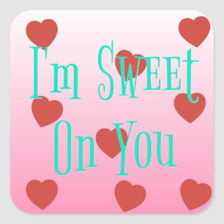 I'm Sweet On You   Custom Valentine's Day Hearts Square Sticker