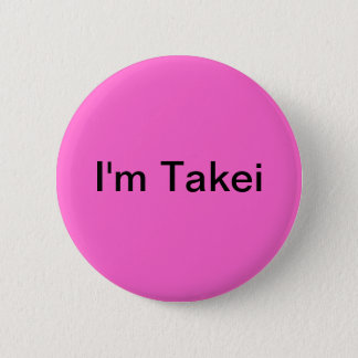I'm Takei 2 Inch Round Button