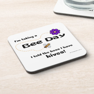 I'm taking a Bee Day - Coasters
