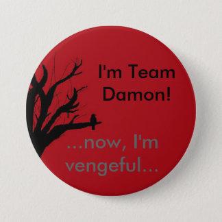 I'm Team Damon Vengeful Crow 3 Inch Round Button