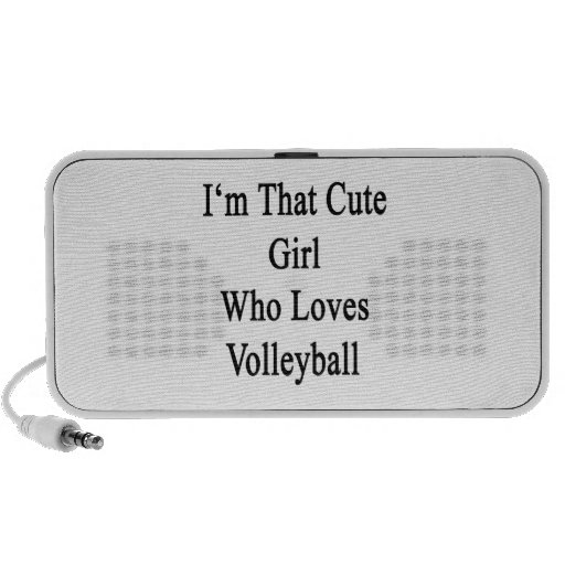 I'm That Cute Girl Who Loves Volleyball Speaker
