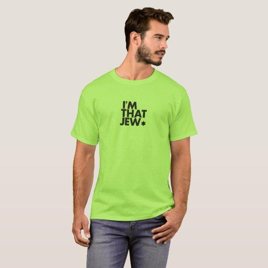 I'm That Jew Men's T-Shirt